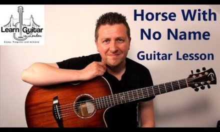 A Horse With No Name – Acoustic Guitar Lesson – America – Drue James