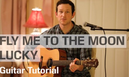 Fly Me to the Moon/Lucky Mashup – Rick Hale feat. Breea Guttery — Guitar Tutorial