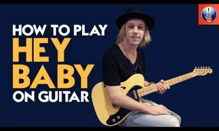 How to Play Hey Baby on Guitar – Ted Nugent Guitar Lesson