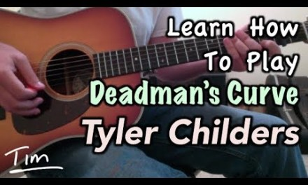 Tyler Childers Deadmans Curve Guitar Lesson, Chords, and Tutorial
