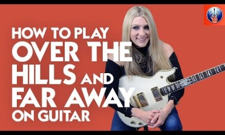How to Play Over the Hills and Far Away on Guitar – Led Zeppelin Song Lesson