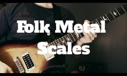 The Best Scales For Folk Metal – Folk Metal Guitar Lesson