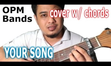 Parokya ni Edgar – Your Song (guitar cover w/ chords) from Inuman Sessions vol 2