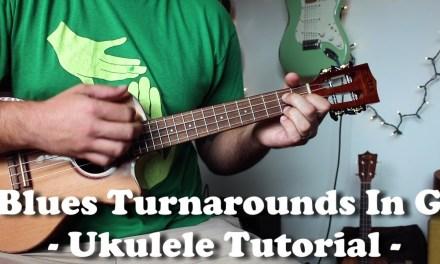 Blues Ukulele Tutorial – 3 Delta Turnarounds in G Blues
