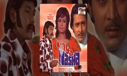 Naya Nasha (1973) Hindi Full Length Movie | Nanda, Madan Puri, Abhijeet, Sharad Kumar