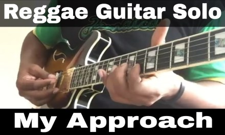 Reggae guitar solo – my approach to it