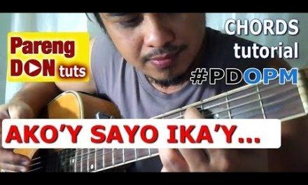 Guitar tutorial: AKO'Y SAYO IKA'Y AKIN LAMANG chords for beginners