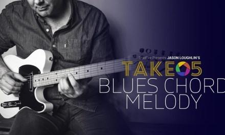 Take 5: Blues Chord Melody – Intro – Jason Loughlin