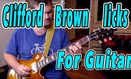"JAZZ GUITAR LESSON: Clifford Brown On ""JOY SPRING"""