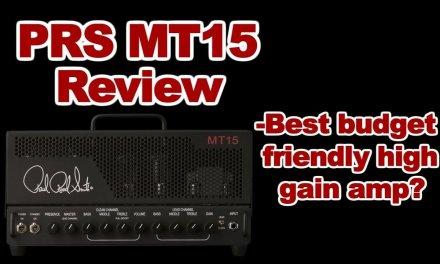 PRS MT15 Tremonti tube amp demo – best high gain budget guitar amplifier?