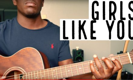 "How To Play ""Girls Like You"" by Maroon 5"