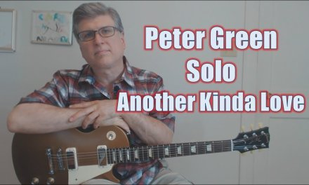 Another Kind of Love – Bluesbreakers (Guitar Lesson with TAB and Backing Track)