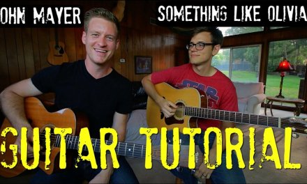 John Mayer – 'Something Like Olivia' – Guitar Tutorial!