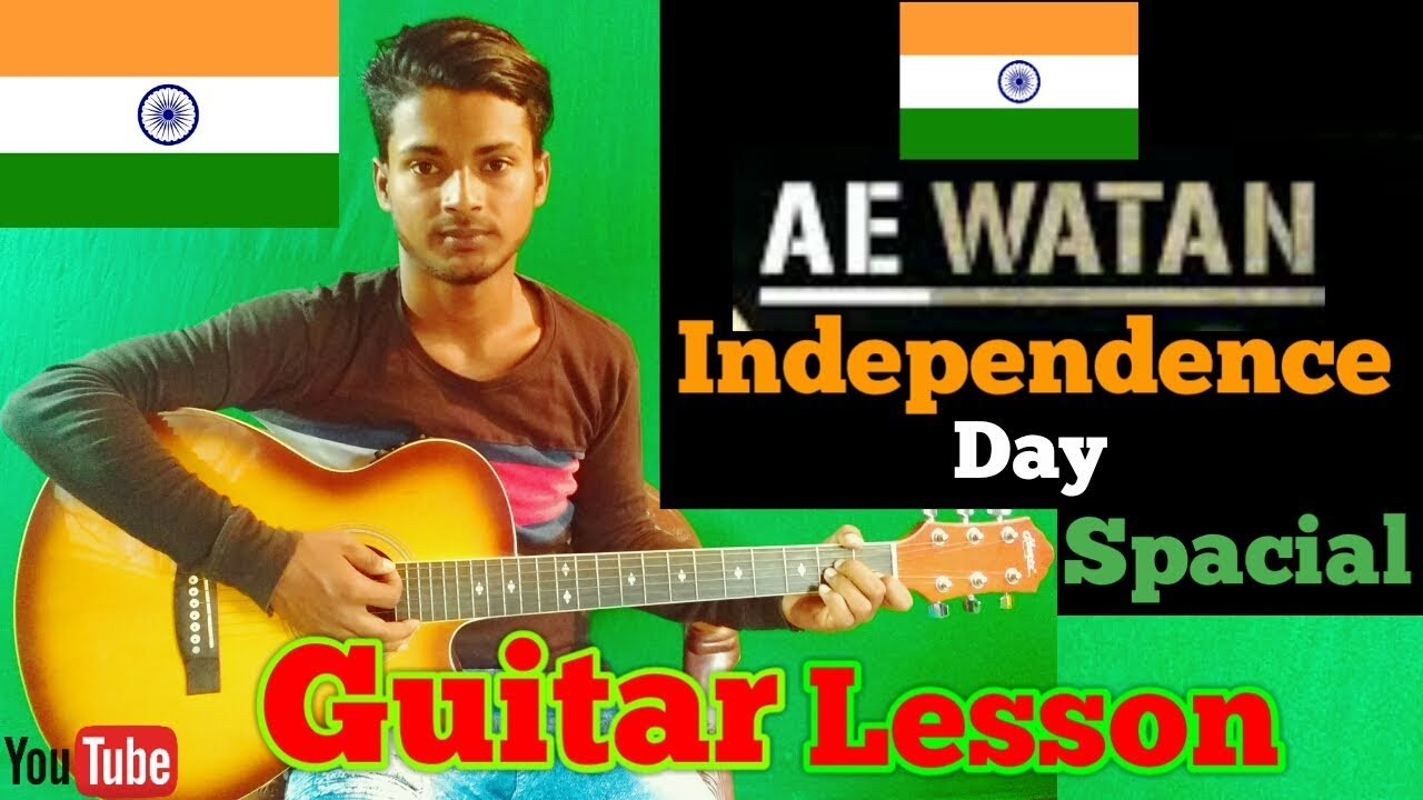 Independence Day Special Ae Watan Arijit Singh Easy Guitar