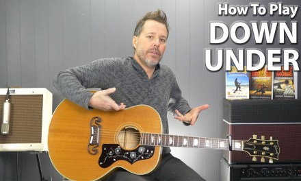 How to play Down Under by Men At Work – Guitar Lesson