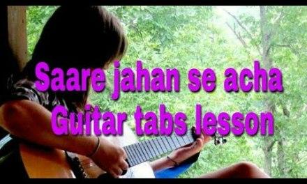 Saare jahan se acha hindustan hamara | Guitar tabs lesson for beginners in hindi |