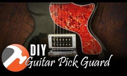 DIY Custom Guitar Pick Guard – I CAN MAKE THAT