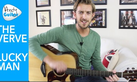 The Verve – Lucky Man Guitar Lesson – EASY 3 Chord Song (mainly..)