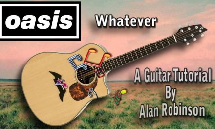 Whatever – Oasis – Acoustic Guitar Lesson