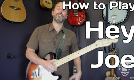 How To Play Hey Joe By Jimi Hendrix – Guitar Lesson