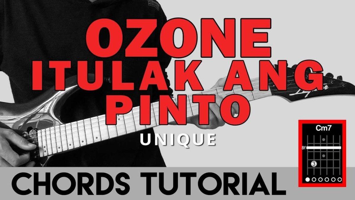 Ozone Itulak Ang Pinto Unique Guitar Chords Tutorial The Glog