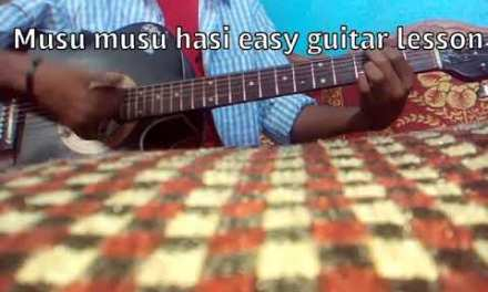 Musu musu haasi easy guitar lesson in hindi
