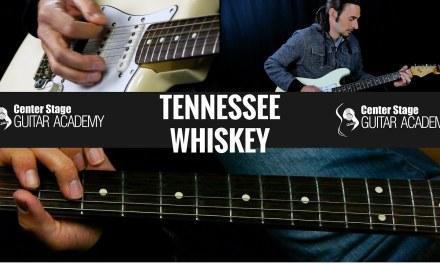 Tennessee Whiskey Guitar Lesson – Chris Stapelton