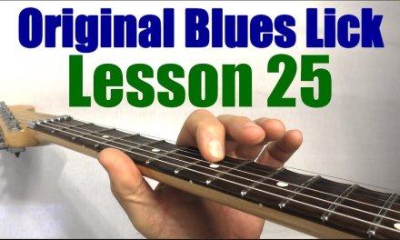 Guitar Lesson 25 | Original Blues Licks in G