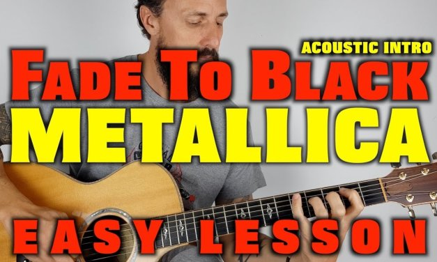 Metallica Fade To Black Easy Guitar Lesson