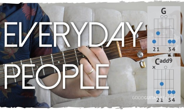 """""""Everyday People"""" Guitar Tutorial – 2 chord song! 