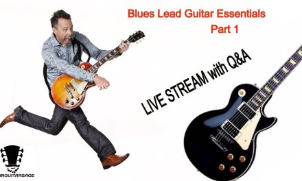 Blues Lead Guitar Essentials – Part 1 (Live Lesson   Q&A)