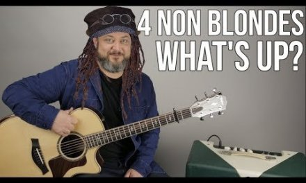 """4 Non Blondes """"What's Up"""" Guitar Lesson – """"What's Going On"""" 90's Songs"""