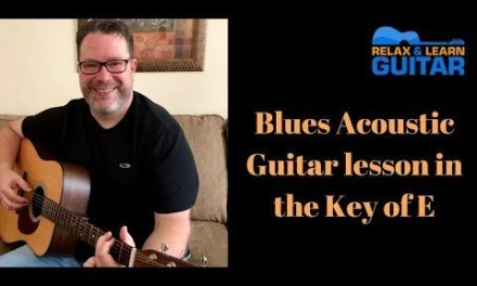 Blues Acoustic Guitar Lesson in the Key of E-2018