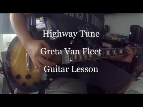 Highway Tune – Greta Van Fleet – Guitar Lesson