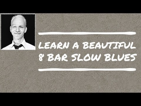 Learn a beautiful Slow Blues on Piano in the 8-bar Blues form