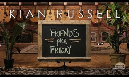 Friends Pick Friday – Kian Russell