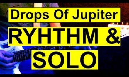How To Play Drops Of Jupiter By Train Rhythm And Solo Lesson.
