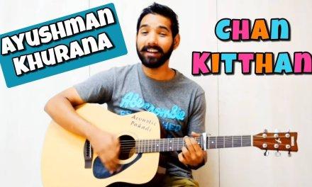 Chan Kitthan Guitar Chords Lesson |Acoustic Pahadi|