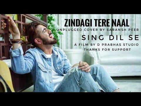 Zindagi Tere Naal | Unplugged cover by Saransh Peer | Sing Dil Se | Pav Dharia | Khan Saab