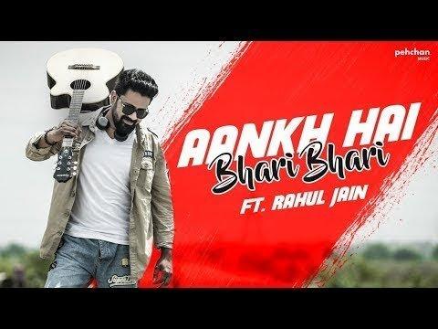 Aankh hai bhari bhari cover Rahul jain