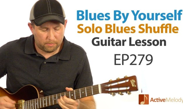 Want to play a blues shuffle by yourself on guitar? Learn how in this blues guitar lesson – EP279
