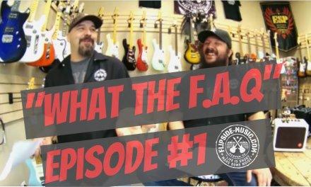 """""""What the F.A.Q"""" Ep1,  Texas Toast Guitars, Demogorgans, Tuna spit shine, RNA Music Pizza"""