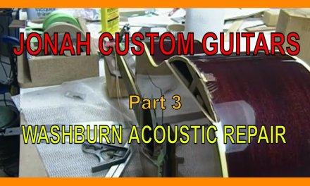 Washburn acoustic guitar repair Part 3- Jonah Custom Guitars