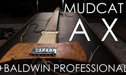 """""""Pick of the Day"""" – Mudcat Ax and Baldwin Professional C1 Custom"""