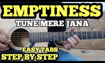 "Emptiness ""TUNE MERE JANA"" Guitar Tabs Lesson by FuZaiL Xiddiqui | Happy Diwali"