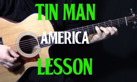 """how to play """"Tin Man"""" on guitar by America 