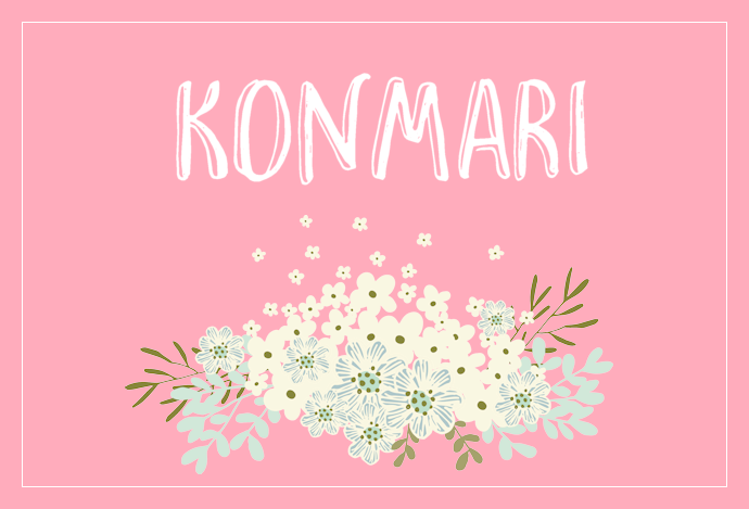 KonMari: What I've learned so far