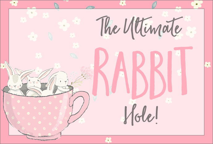 The Ultimate Rabbit Hole #74