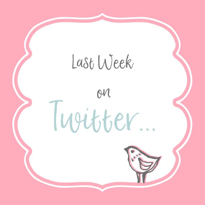 Last Week on Twitter