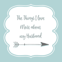 The Things I love Most about my Husband